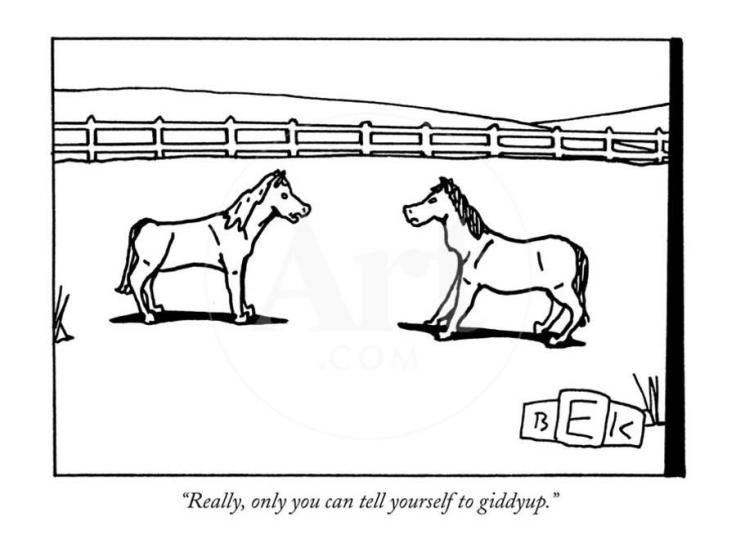 really-only-you-can-tell-yourself-to-giddyup-new-yorker-cartoon_u-l-pgqpd50